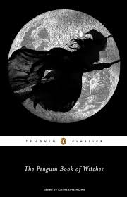 Katherines Collection Halloween Sale by The Penguin Book Of Witches Katherine Howe 9780143106180 Amazon