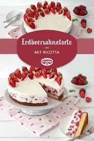 Hochzeitstorte Mit Erdbeeren Und Limetten Erdbeersahnetorte Mit Ricotta