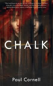 Chalk: A Novel: Paul Cornell: 9780765390950: Amazon.com: Books