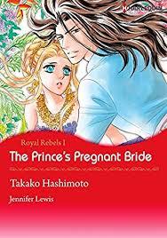 The Princes Pregnant Bride Harlequin Comics Royal Rebels