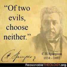 Of Two Evils Choose Neither