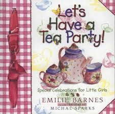 Let's Have A Tea Party!: Special Celebrations For Little Girls ... The Spirit Of Loveliness By Emilie Barnes 1992 Hardcover Ebay Good Manners For Todays Kids Teaching Your Child The Right Best 25 And Ideas On Pinterest Noble Books Heart Celebrating Joy Being A Woman More Hours In My Day Proven Ways To Organize Home Book Sue Your Bible Art Journaling Study Or Event 1arthouse 76 Best Daily Devotional Books Images A Little Book Courtesy Kindness Young Ladies Princess Making Royal Guide Becoming Girl 038 O Hollow World Martha Wells
