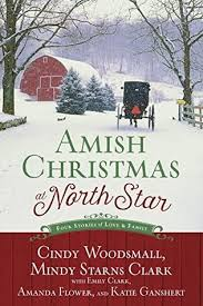 Amish Christmas At North Star Four Stories Of Love And Family By