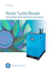 Dresser Roots Blowers Compressors by Roots Turbo Blower Ge Compressors Pdf Catalogue Technical