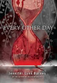 Every Other Day EBook By Jennifer Lynn Barnes - 9781606842676 ... Trial By Fire Ebook Jennifer Lynn Barnes 9781606842027 Nellie And Co Amandas 2015 Series Relationship The Fixer 9781619635951 Rakuten Kobo Nttbf Girls In Plaid Skirts Lauren Webber Perks Of Being A Wallflower Child Sexual Christina Reads Ya Books Readers Antidote My Poisonous Book Haul 73 Write Way Caf 072017 082017 Lynn Barnes Tumblr
