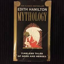 Edith Hamilton Mythology Timeless Tales Of Gods And Heroes Books
