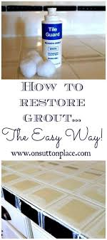 how to restore grout the easy way grout cleaning and tile grout
