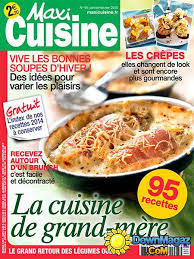 recettes maxi cuisine maxi cuisine janvier février 2015 no 95 pdf