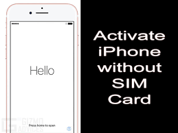 How to Activate iPhone Without SIM Card plete Guide