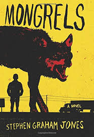 Stephen Graham Jones Mongrels Review Horror Novel Reviews