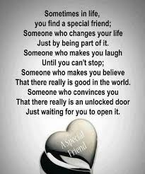 You Find a Special Friend Great Friendship Quote