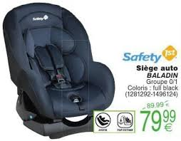 cora siege auto cora promotion siège auto baladin safety 1st siège voiture