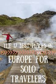 The 17 Best Places In Europe For Solo Travelers