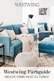 welche farbe passt zu türkis westwing samt sofa