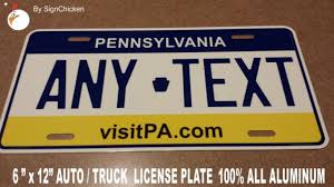 Custom Personalized License Plate Pennsylvania PA Tag Vanity