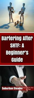 Bartering After SHTF A Beginners Guide Survival