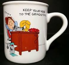 Image Is Loading Hallmark Mug Mate Keep Nose To The Grindstone