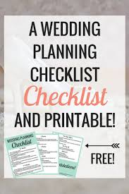 The Wedding Planning Checklist To Make Your Life Easier Free Printable