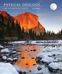 Physical Geology The Science Of Earth