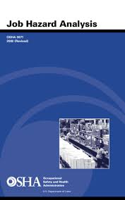 Ky Labor Cabinet Osha by Osha Job Hazard Analysis Procedure