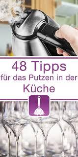 48 tipps tricks für das putzen in der küche tipps tipps