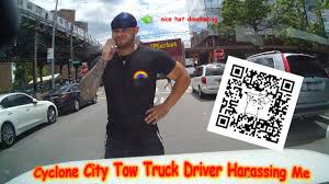 Cyclone City Tow Truck Driver Harassing Me Gets Blasted - YouTube Tow Truck Driver Stabbed By Son Of Woman He Hit And Killed Youtube Truck Driver Rembered How To Become A Detailed Requirements Winter Driving Tips From A Caa The Daily Boost Tribute To Tow Life As In The Dallas Jungle 4767 Riding With Nick Seriously Injured After Being Car On Sr125 Fighting For His Life Brentwood Towing Service 9256341444 Be Drivers Unsung First Responders Of Los Angeles