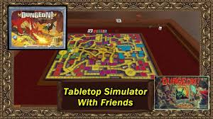 Tabletop Simulator With Friends Dungeon An Updated Classic DD Board Game