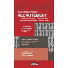 le guide des professionnels du recrutement 166 cabinets de