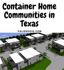 104 Shipping Container Homes In Texas Home Communities With Their Locations Validhouse