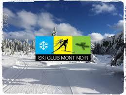 ski club mont noir accueil ski club mont noir