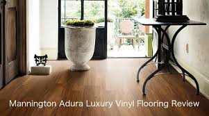 Welcome To Another Home Flooring Pros Review Today Well Be Reviewing Mannington Adura And Max