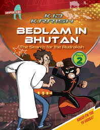 Kid Krrish Bedlam In Bhutan The Search For Rudraksh