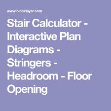 stair calculator interactive plan diagrams stringers