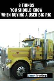8 Things You Should Know When Buying A Used Big Rig