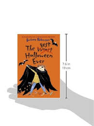Best Halloween Books For Young Adults by The Best Halloween Ever Barbara Robinson 9780060766016 Amazon