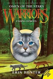 Fading Echoes Warriors Omen Of The Stars 2 Erin Hunter