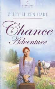 Chance Adventure Kentucky Chances Book 2 Heartsong Presents 664 By