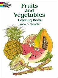 Fruits And Vegetables Coloring Book Lynda E Chandler 9780486415437 Amazon Books
