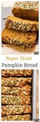 Downeast Maine Pumpkin Bread Recipe by Best 25 Moist Pumpkin Bread Ideas That You Will Like On Pinterest
