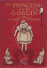 The Baldwin Project Princess And Goblin By George MacDonald