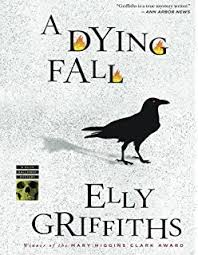 A Dying Fall Ruth Galloway Mystery Mysteries
