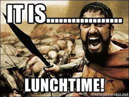 It Is Lunchtime