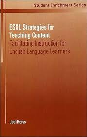 ESOL Strategies For Teaching Content Facilitating Instruction English Language Learners