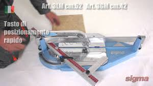 Ishii Tile Cutter Manual by Tile Cutter Tagliapiastrelle Sigma 3g 3l Youtube