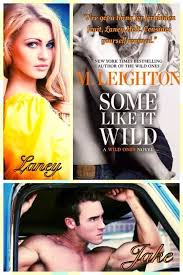 Some Like It Wild By M Leighton