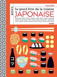 livres cuisine laure kié le grand livre de la cuisine japonaise supa