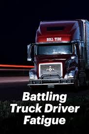 100 Truck Driving Schools In Maine Battling Driver Fatigue S