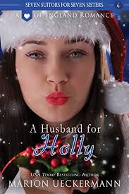 A Husband For Holly Seven Suitors Sisters Book