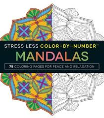 Stress Less Color By Number Mandalas