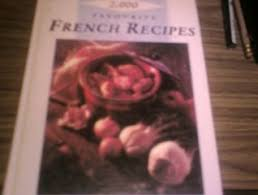 2000 Favourite French Recipes By Auguste Escoffier